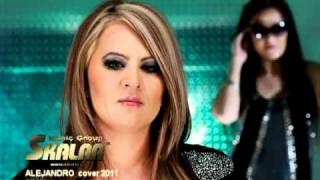 SKALAR us - Alejandro (Cover)