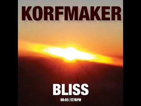 Korfmaker - Bliss