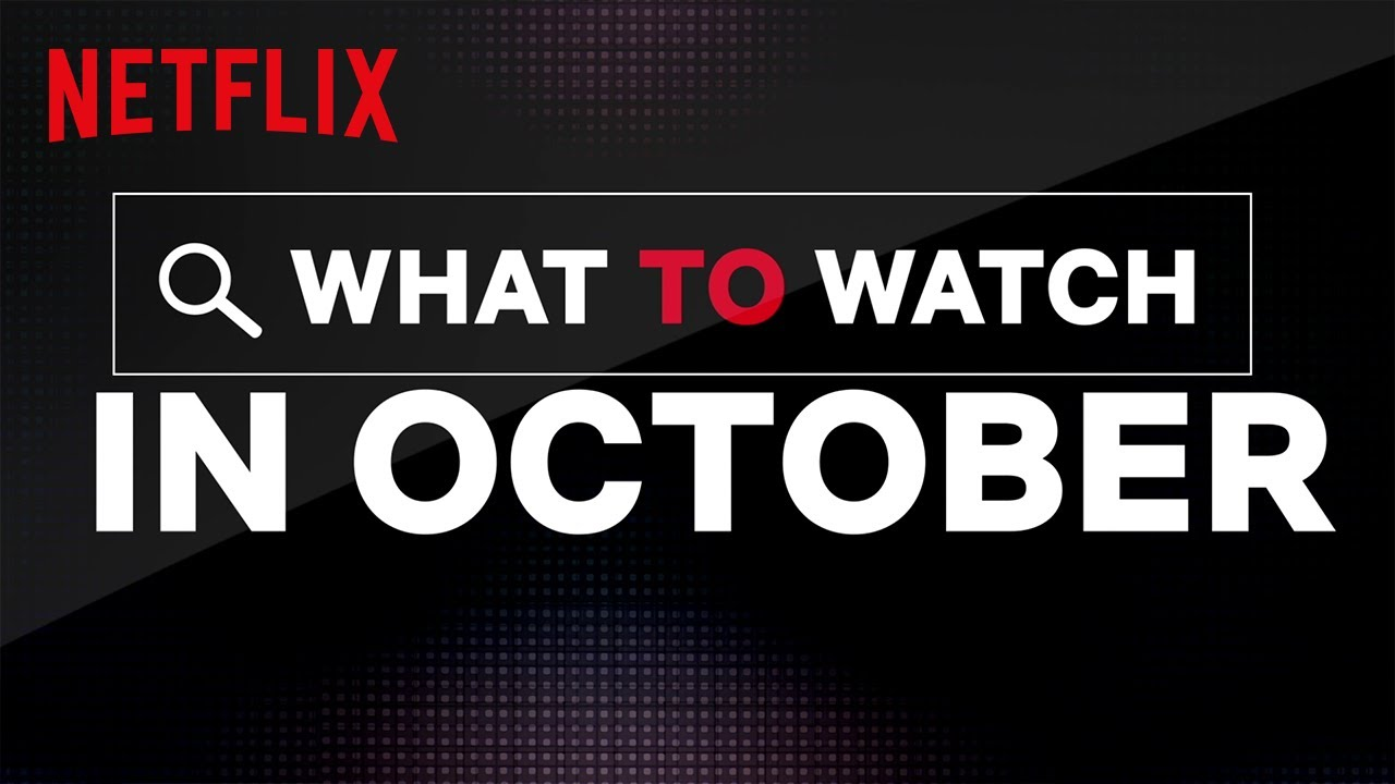 30 Movies You Should Watch Before 40 Lifehack >> Netflix Is Adding 120 Shows And Movies In October