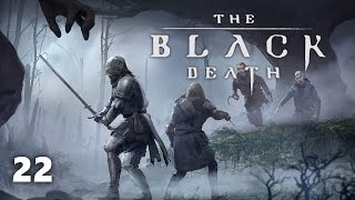The Black Death Part 22 -  PC Gameplay Walkthrough Providence Update