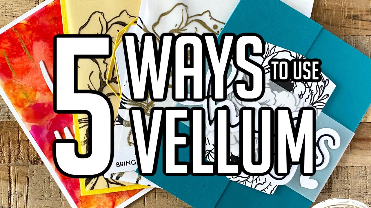 Download 5 DIFFERENT WAYS TO USE VELLUM
