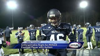 Unforgettable night for Milford football player with autism