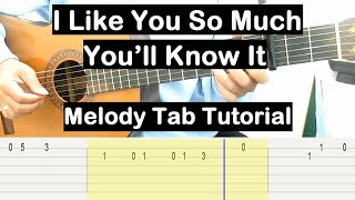 I Like You So Much, You'll Know It Guitar Lesson Melody Tab Tutorial Guitar Lessons for Beginners