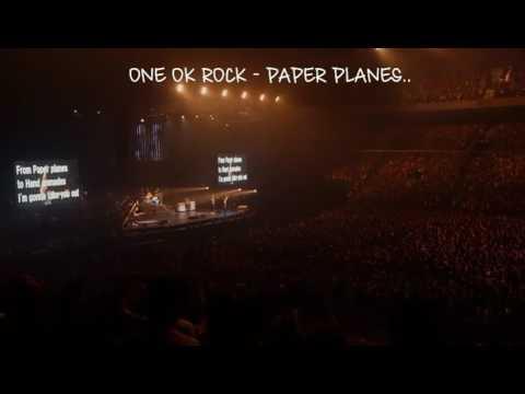 ONE OK ROCK - Paper Planes Live At Saitama Super Arena(With Lyric)