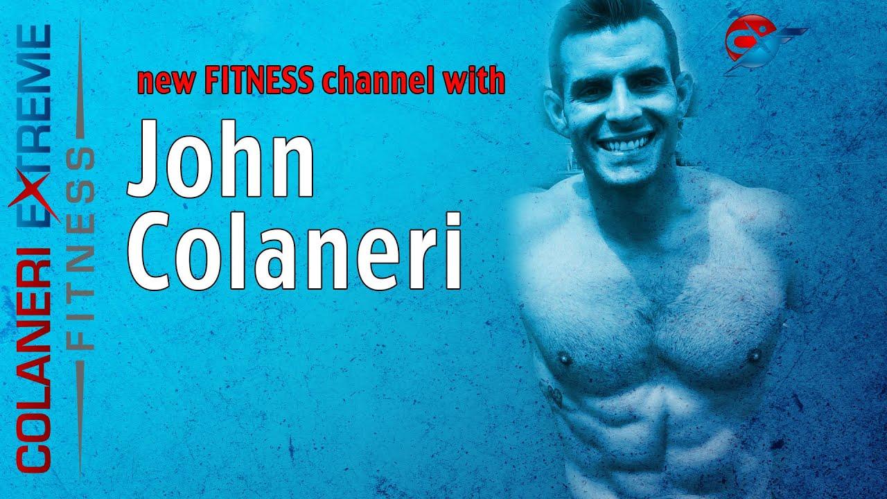 John Colaneri S Fitness Channel Cxf Colaneri Extreme Fitness Youtube