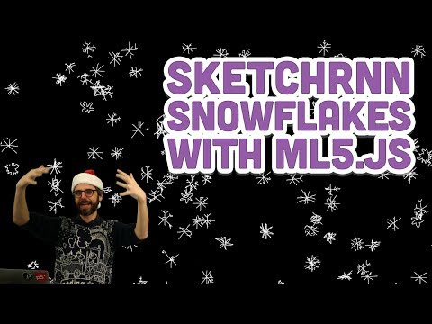 Coding Challenge #128: Sketch-RNN Snowflakes with ml5.js