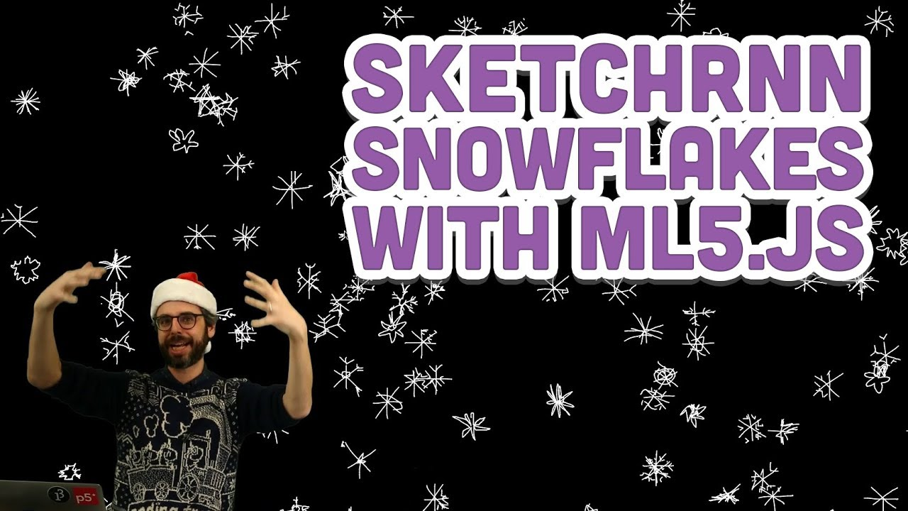 Coding Challenge #128: Sketch-RNN Snowflakes with ml5 js