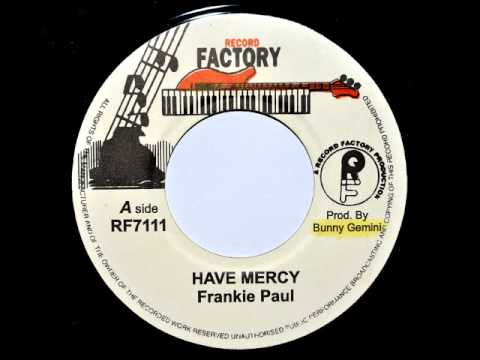 Frankie Paul - Have Mercy