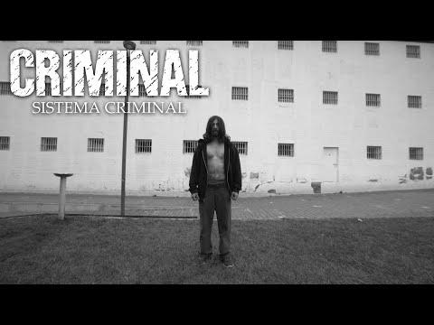 Criminal - Sistema Criminal (OFFICIAL VIDEO)