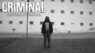 Criminal – Sistema Criminal (OFFICIAL VIDEO)