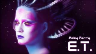 Download Katy Perry - E.T. (Instrumental com Backing Vocals) MP3 song and Music Video