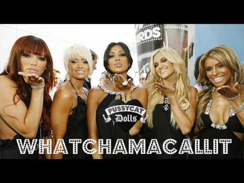 Whatchamacallit The Pussycat Dolls - W...