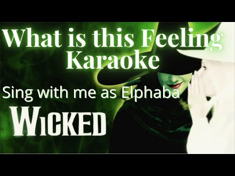 What Is This Feeling karaoke - Glinda Only - Sing With Me
