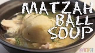 What Is Matzah? / Matzah Ball Soup Recipe