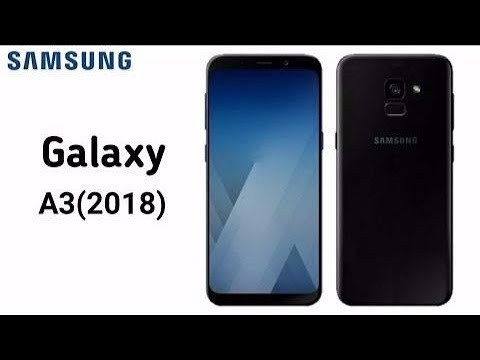 Samsung Galaxy A3 2018 | Samsung Mobile | Full DETIAL | What Mobile