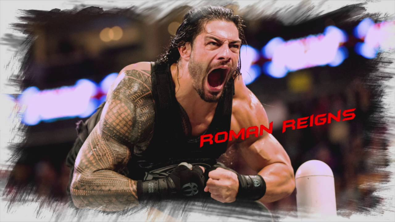 Wwe Roman Reigns Theme Song 2016 Free Downloads Youtube