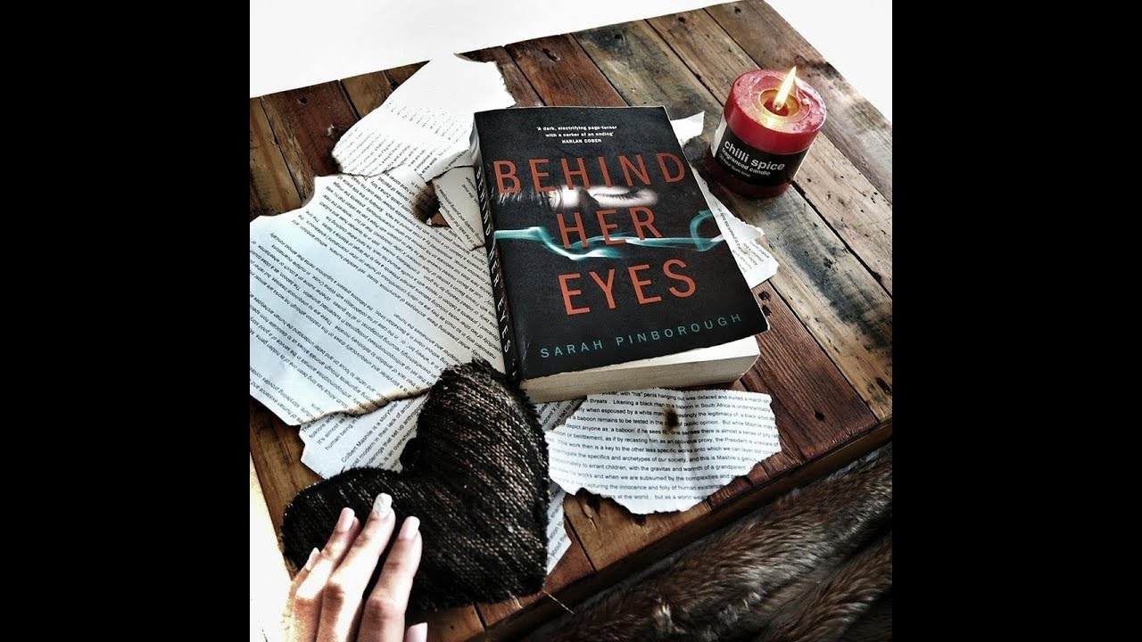 Book Review   Behind Her Eyes by Sarah Pinborough   YouTube Book Review   Behind Her Eyes by Sarah Pinborough