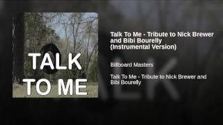 Talk To Me - Tribute to Nick Brewer and Bibi Bourelly (Instrumental Version)