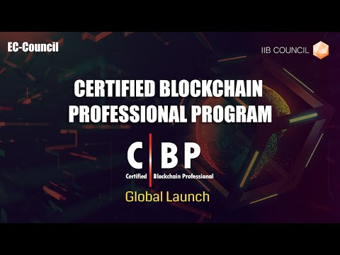 Certified Blockchain Professional (C|BP) Global Launch By Jay Bavisi
