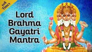 Powerful Brahma Gayatri Mantra 108 Times with Lyrics| Mantra for Intelligence|Brahma Mantra| Pushkar