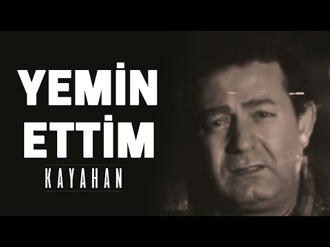 Kayahan - Yemin Ettim (Video Klip)