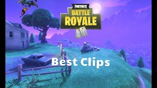 Best Clips - Fortnite Battle Royale #2