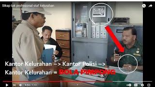 Sikap tak profesional staf kelurahan thumbnail