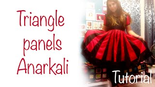 ♥ Triangle panels Anarkali ☁ Tutorial