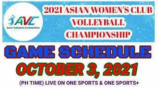 2021 AVC WOMEN'S VOLLEYBALL CHAMPIONSHIP GAME SCHEDULE TODAY | OCTOBER 3, 2021 | SPORTS WORLD