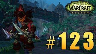 Прохождение World of Warcraft: Legion (WoW) - Разбойник - Обитель Лунной Тени #123