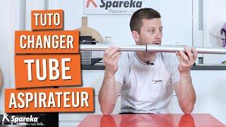 Comment changer ou déboucher un tube d'aspirateur