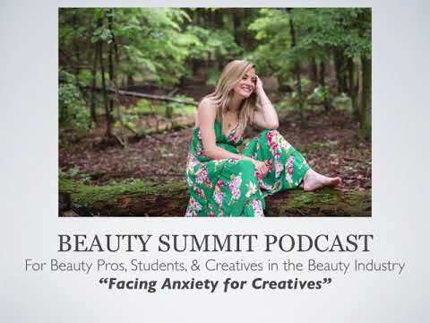 Beauty Summit Podcast | Facing Anxiety