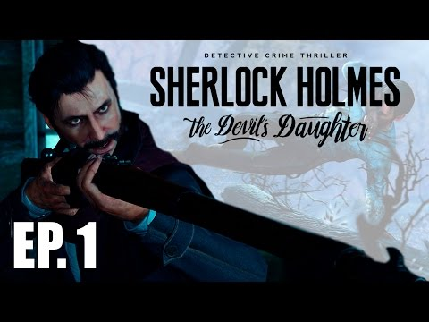 Sherlock Holmes: The Devil's Daughter Walkthrough Part 1, Case 1 Prey Tell (Let's Play Commentary)