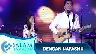 Suka Banget! Zara Leola ft Enda Ungu [DENGAN NAFASMU] - Salam Ramadan (20/5)