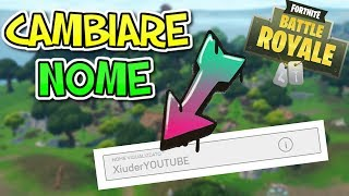 COME CAMBIARE NOME SU FORTNITE!!! HOW TO CHANGE NAME IN FORTNITE!!!