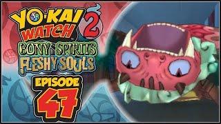 Yo-Kai Watch 2 Bony Spirits / Fleshy Souls - Episode 47 | Tarantutor & Toiletta!