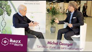 Le choix d'une Vie sans Vaccination - Michel Georget