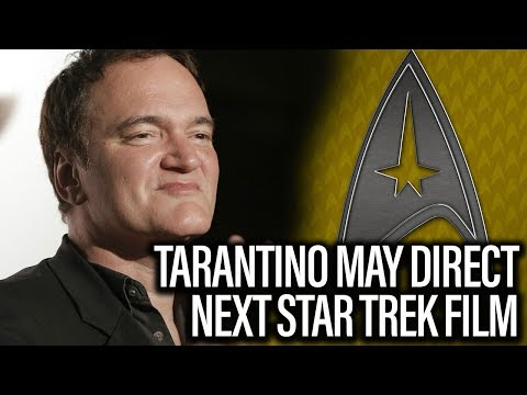 Tarantino May Direct Next Star Trek Film