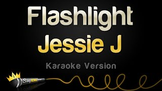 Repeat youtube video Jessie J - Flashlight (Karaoke Version)