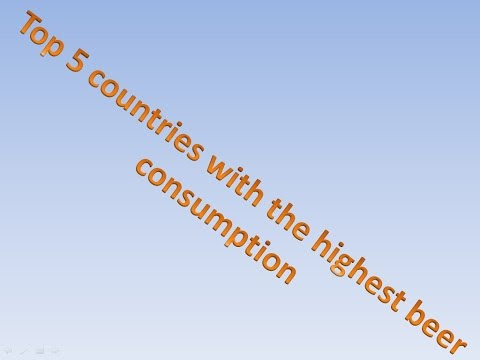 Top 5 countries with the highest beer consumption