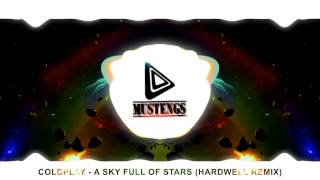 Coldplay - A Sky Full Of Stars (Hardwell Remix) [FREE DOWNLOAD]