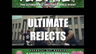 ultimate rejects ft mx prime just added to flag fete 2017