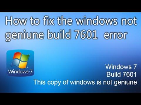 How to fix Windows 7 genuine error {Build 7601}