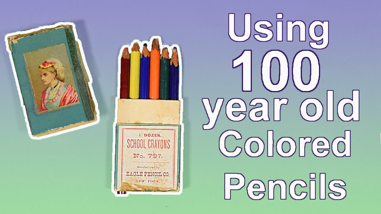 testing 100 year old colored pencils