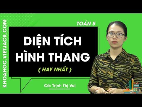 Diện tích hình thang - Toán 5 - Cô Trịnh Thị Vui 2020 (HAY NHẤT)