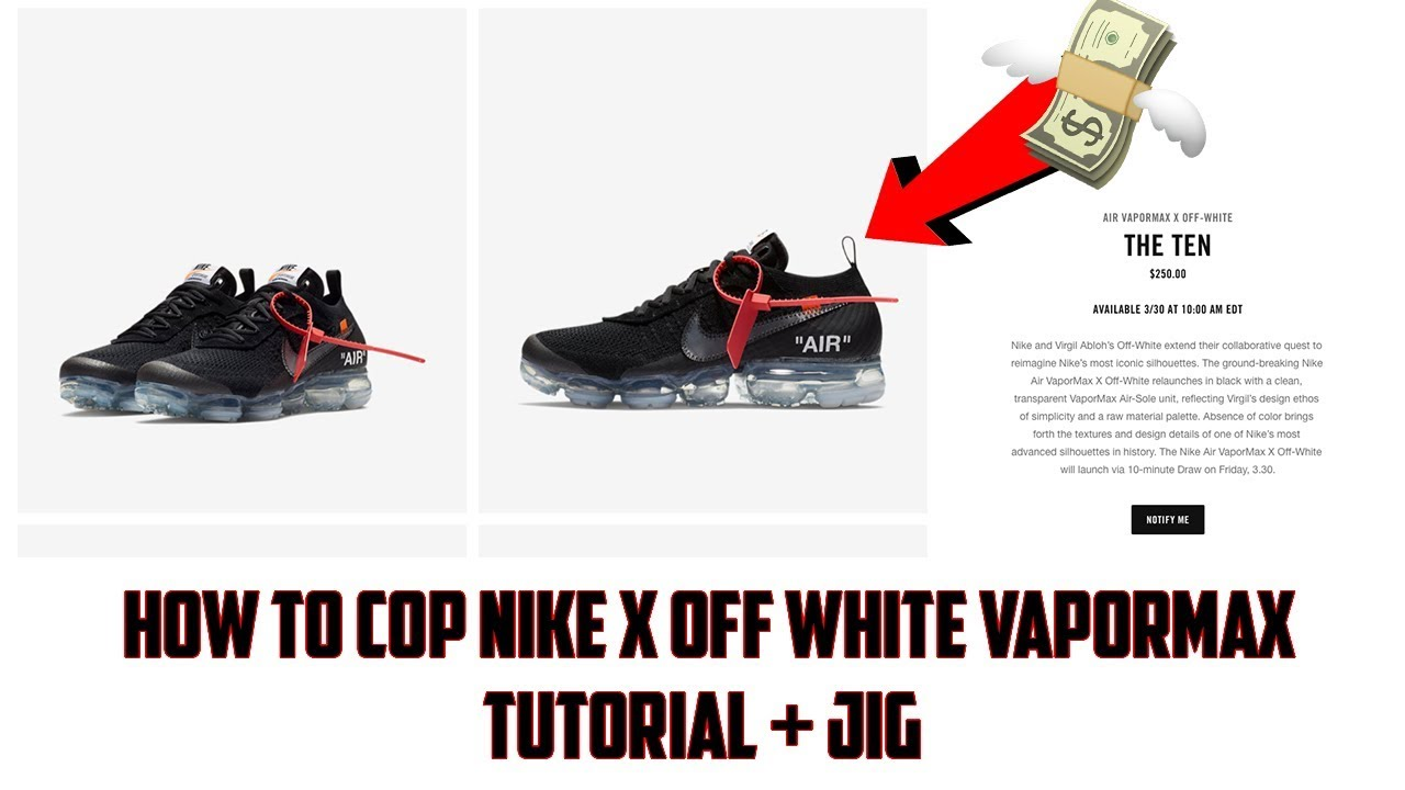 afe99086e1ca How to Cop Nike x Off-White Vapormax on Nike SNKRS!! (03 30) - YouTube