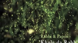 Khule Da Rabb - Music Videos | The Dewarists (S01E06)