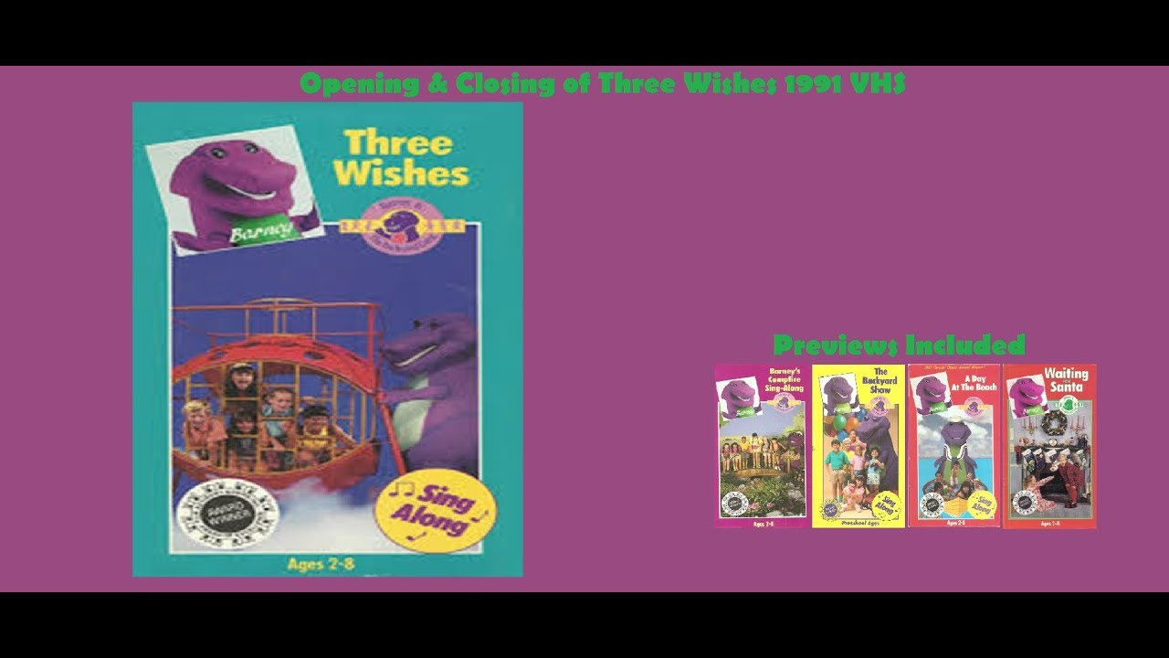 Barney: Three Wishes 1991 VHS Opening & Closing