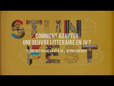 Comment adapter une oeuvre littéraire en jeu vidéo ?