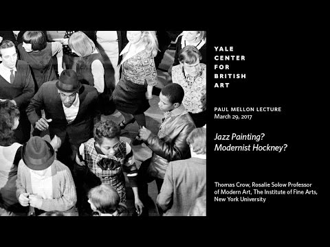 "Paul Mellon Lecture | ""Jazz Painting? Modernist Hockney?"""